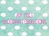My 2013 BloggingResolutions