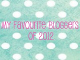 My Favourite Bloggers of2012