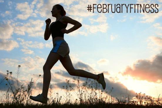 #FebruaryFitness