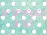My Top Products of2013